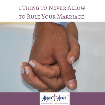 1 Thing to Never Allow to Rule Your Marriage
