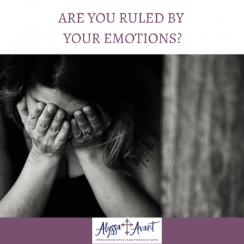 Are You Ruled by Your Emotions?