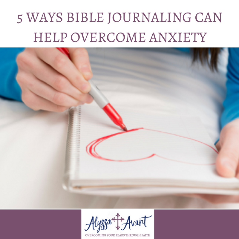overcome anxiety through Bible journaling