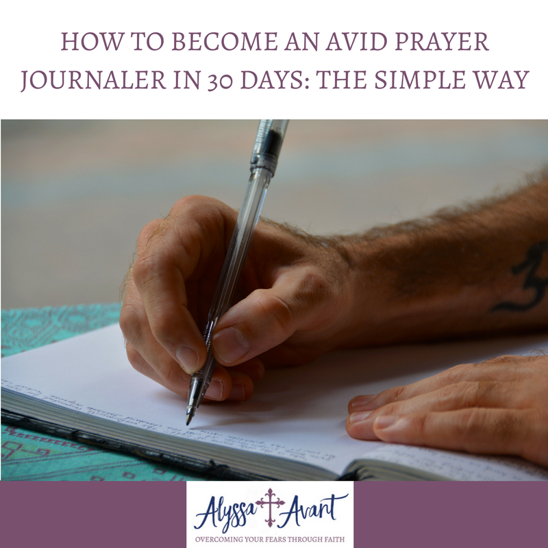 How to Become an Avid Prayer Journaler in 30 Days: The Simple Way