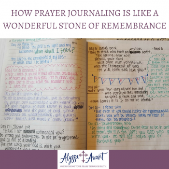 How Prayer Journaling is Like a Wonderful Stone of Remembrance