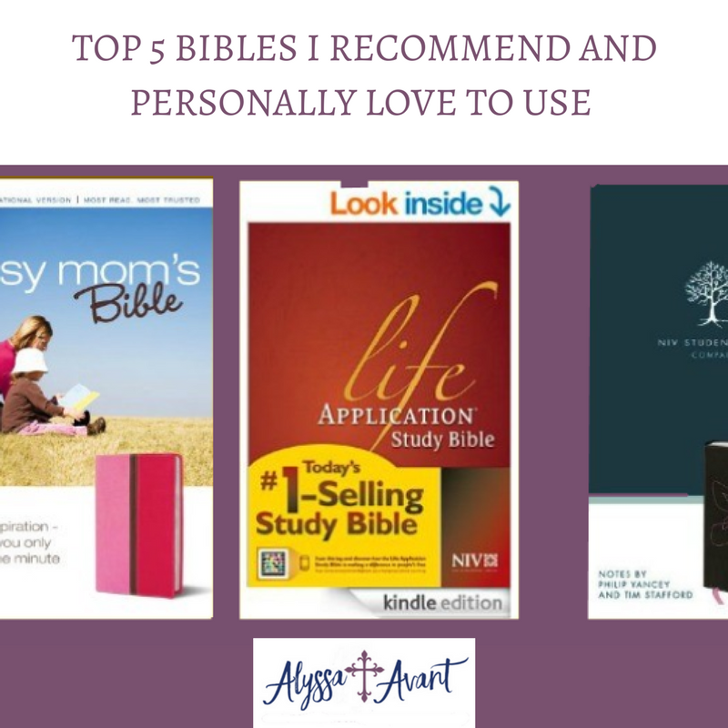 Top 5 Bibles I Recommend and Personally Love to Use