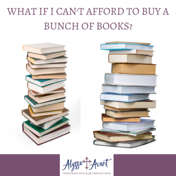 what if I can't afford to buy a bunch of books
