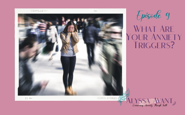 What Are Your Anxiety Triggers?